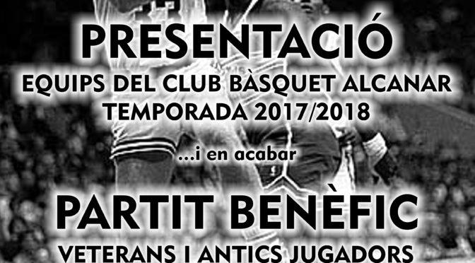 PRESENTACIÓ DEL CLUB BÀSQUET ALCANAR I PARTIT BENÈFIC